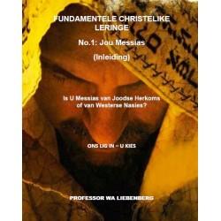 Is U Messias van Joodse Herkoms of van Westerse Nasies?