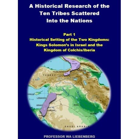 Part 01 - A Historical Research of the Ten Tribes Scattered Into the Nations (PDF)