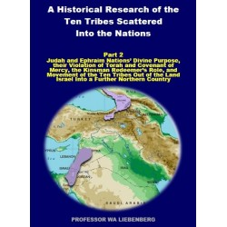 Part 02 - A Historical Research of the Ten Tribes Scattered Into the Nations (PDF)
