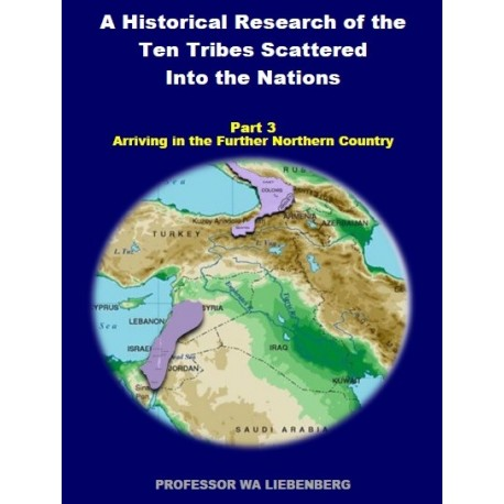 Part 03 - A Historical Research of the Ten Tribes Scattered Into the Nations (PDF)