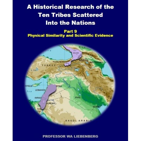 Part 09 - A Historical Research of the Ten Tribes Scattered Into the Nations (PDF)