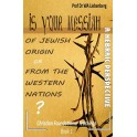Is Your Messiah of Jewish Origin or from the Western Nations? (Christian foundational Teachings Book 1)