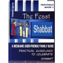 Shabbat: A Messianic User-Friendly Family Guide: Guidelines to Honour the Shabbat (Festivals Book 1)