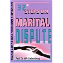 32 Steps on Marital Dispute Avoidance and Resolution: a Hebraic Perspective: Guidelines for Counselors and Leaders in Ministry