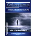 Colossians Verse by Verse Explanation: A Hebraic Perspective (Teachings Series Book 9)