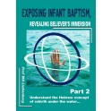 Exposing Infant Baptism: A Hebrew Concept of Rebirth Under the Water Part 2