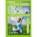Losing Weight God's Automatic Way: Speed Up Your Metabolism Naturally!