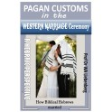 Pagan Customs in the Western Marriage Ceremony: A Hebraic Perspective