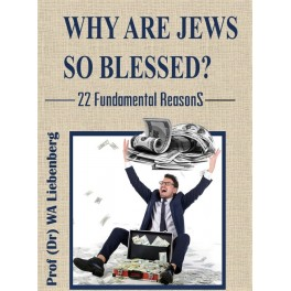 Why are Jews so Blessed? 22 Fundamental Reasons