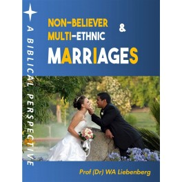 Non-believer and Multi-ethnic Marriages: A Biblical Perspective