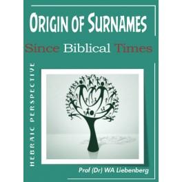 Origin of Surnames Since Biblical Times: Hebraic Perspective
